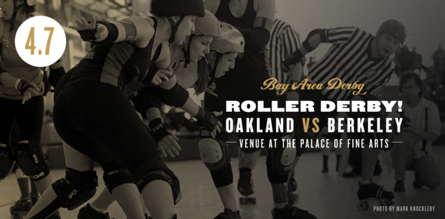 roller derby event at palace of fine arts